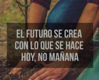 EL FUTURO SE HACE HOY