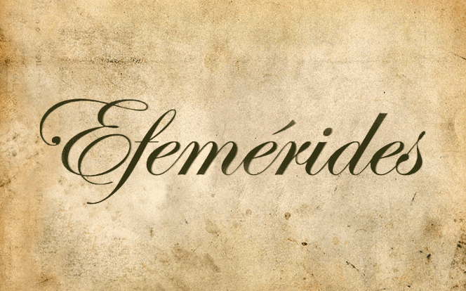 MARTES DE EFEMÉRIDES