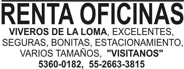 Renta oficinas viveros de la loma excelentes seguras for Oficina 0182