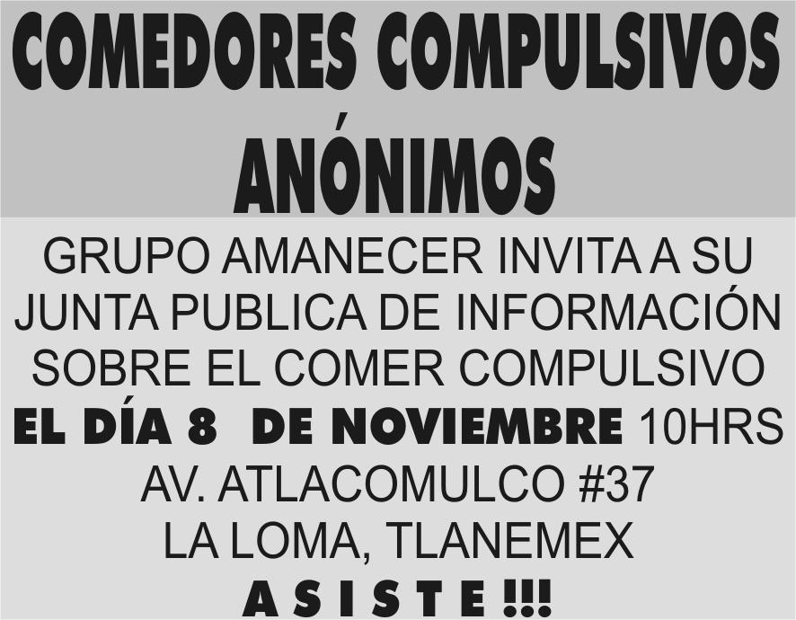 COMEDORES COMPULSIVOS ANÓNIMOS GRUPO AMANECER INVITA A SU JUNTA ...
